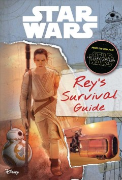 Rey's survival guide : Star Wars cover image