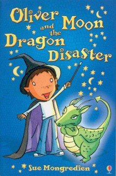 Oliver Moon and the dragon disaster cover image