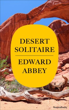 Desert solitaire : a season in the wilderness cover image