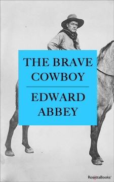 The brave cowboy : an old tale in a new time cover image