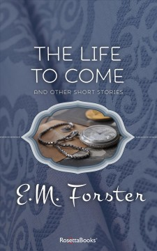 The life to come : and other stories cover image