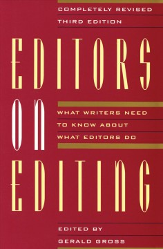 Editors on editing: what writers need to know about what editors do cover image