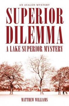 Superior dilemma : a Lake Superior mystery cover image
