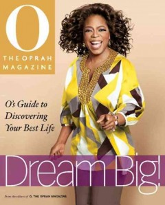 Dream big! : O's guide to discovering your best life cover image