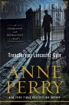 Treachery at Lancaster Gate a Charlotte and Thomas Pitt novel cover image