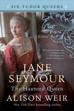 Jane Seymour, the haunted queen cover image