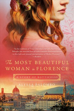 The most beautiful woman in Florence : a story of Botticelli cover image