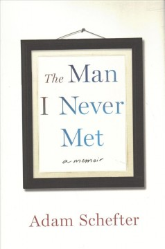 The man I never met : a memoir cover image