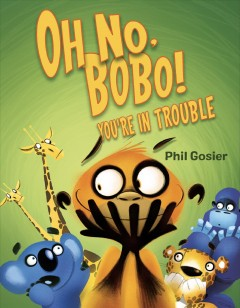 Oh no, Bobo! You're in trouble cover image