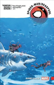 Spider-Man/Deadpool. 5, Arms race cover image