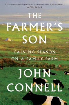 The farmer's son : calving season on a family farm cover image