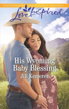 His Wyoming baby blessing cover image