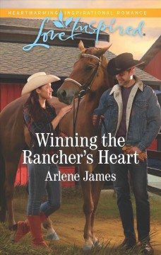 Winning The Rancher's Heart cover image