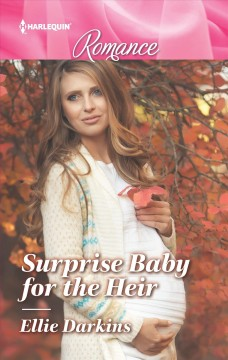 Surprise baby for the heir cover image