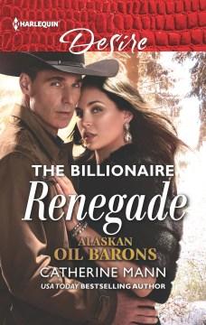 The billionaire renegade cover image