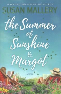 The summer of Sunshine & Margot cover image