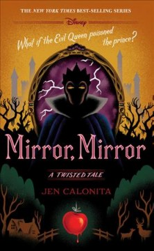 Mirror, mirror : a twisted tale cover image