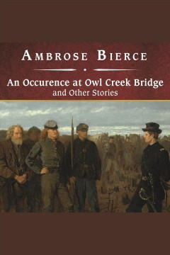 An occurrence at owl creek bridge and other stories cover image
