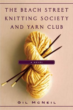 The beach street knitting society and yarn club cover image