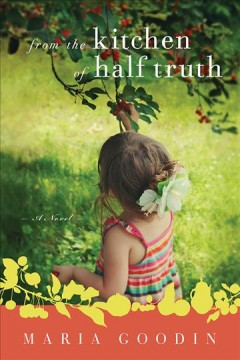 From the kitchen of half truth a novel cover image