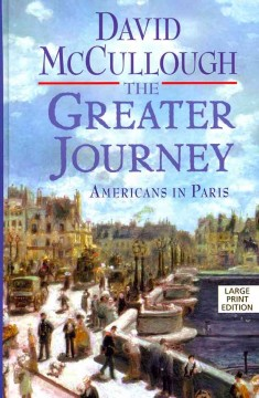 The greater journey Americans in Paris cover image