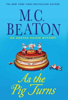 As the pig turns an Agatha Raisin mystery cover image