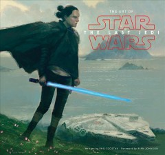 The art of Star wars, the last Jedi cover image