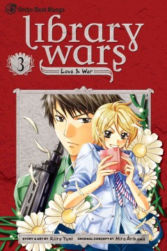 Library wars : love & war. 3 cover image