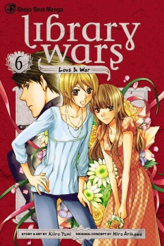 Library wars : love & war. 6 cover image