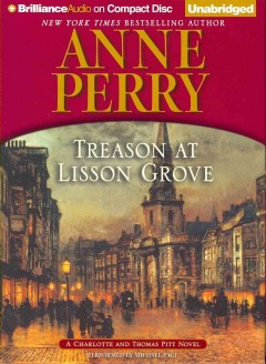 Treason at Lisson Grove a Charlotte and Thomas Pitt novel cover image