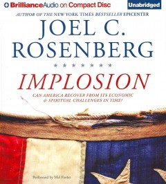 Implosion can America recover from its economic and spiritual challenges in time? cover image