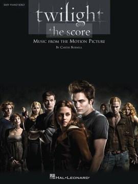 Twilight the score : [easy piano solo] cover image