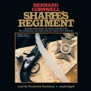 Sharpe's regiment Richard Sharpe and the invasion of France, June to November 1813 cover image