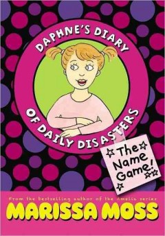 Daphne's diary of daily disasters. The name game! cover image