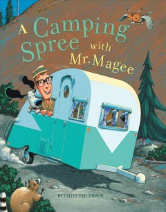 A camping spree with Mr. Magee cover image