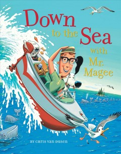 Down to the sea with Mr. Magee cover image
