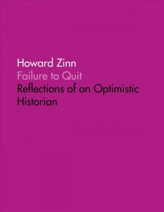 Failure to quit : reflections of an optimistic historian cover image