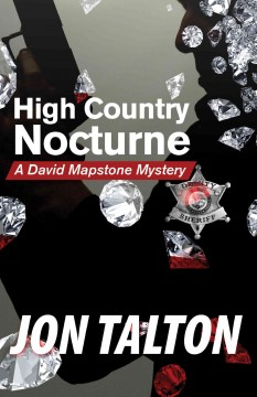 High country nocturne : a David Mapstone mystery cover image