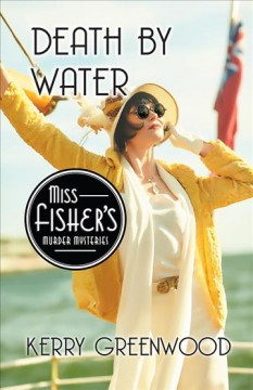 Death by water : a Phryne Fisher mystery cover image