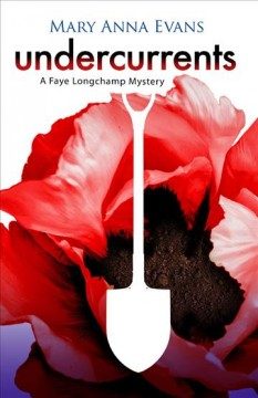 Undercurrents : a Faye Longchamp mystery cover image