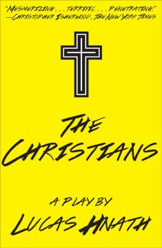The Christians : a play cover image