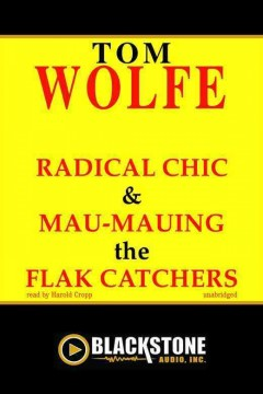 Radical chic & Mau-mauing the flak catchers cover image