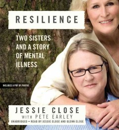 Resilience two sisters and a story of mental illness cover image