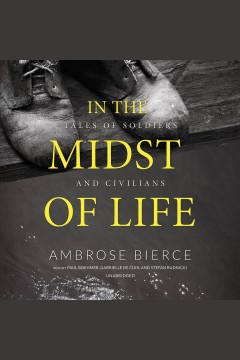 In the midst of life tales of soldiers and civilians cover image