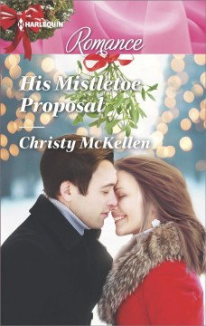 His Mistletoe Proposal cover image