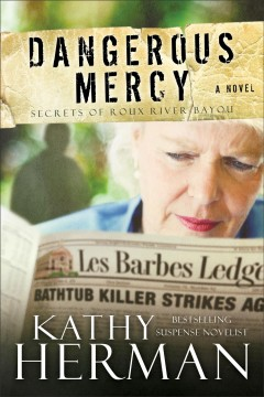 Dangerous mercy : [a novel] cover image
