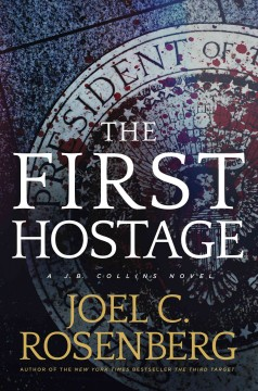 The first hostage : a J.B. Collins novel cover image