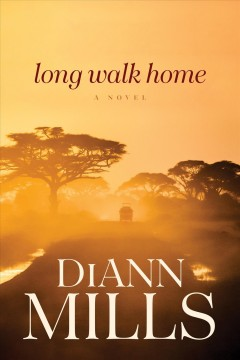 Long walk home : a novel cover image