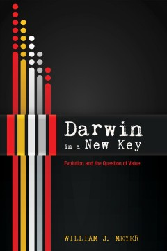 Darwin in a new key : evolution and the question of value cover image