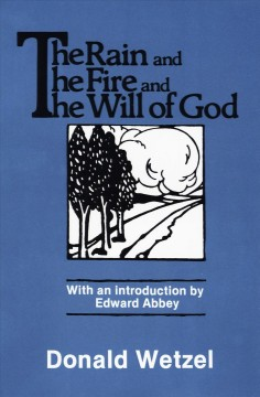 The rain and the fire and the will of God cover image
